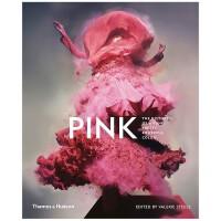 【T&H】Pink 粉红:粉红色在时尚、艺术和文化中的历史和意义 英文艺术史原版图书