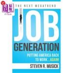 【中商海外直订】Job Generation: Putting America Back to Work...Agai