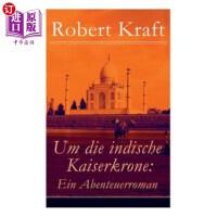 【中商海外直订】Um die indische Kaiserkrone: Ein Abenteuerroman (Ba