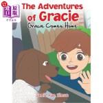 【中商海外直订】The Adventures of Gracie: Gracie Comes Home