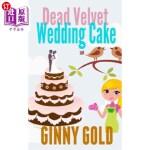 【中商海外直订】Dead Velvet Wedding Cake