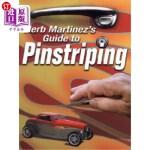 【中商海外直订】Herb Martinez's Guide to Pinstriping