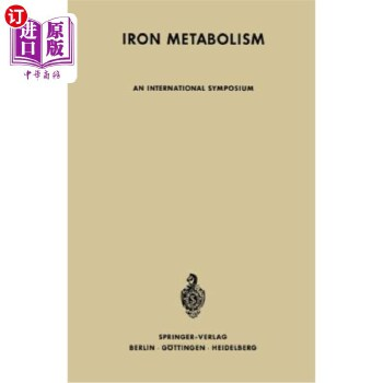 【中商海外直订】Iron Metabolism: An International Symposium