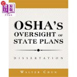 【中商海外直订】Osha's Oversight of State Plans: Dissertation