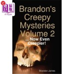 【中商海外直订】Brandon's Creepy Mysteries Volume 2: ... Now Even C