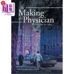 【中商海外直订】The Making of a Physician: -This Was My Calling-