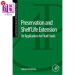【中商海外直订】Preservation and Shelf Life Extension: UV Applicati