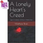 【中商海外直订】A Lonely Heart's Creed: Types of Loneliness, and Ho