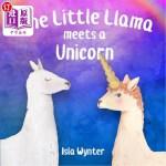 【中商海外直订】The Little Llama Meets a Unicorn: An Illustrated Ch