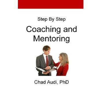 【预订】Step by Step Coaching and Mentoring: Coaching and Mentoring 预订商品,需要1-3个月发货,非质量问题不接受退换货。