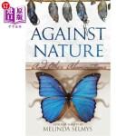 【中商海外直订】Against Nature: And Other Abominations