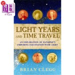 【中商海外直订】Light Years and Time Travel: An Exploration of Mank