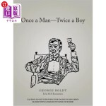 【中商海外直订】Once a Man-Twice a Boy
