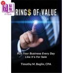 【中商海外直订】Ring$ of Value: Run Your Business Every Day Like It