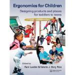 【预订】Ergonomics for Children: Designing Products and Places