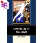 【中商海外直订】Champions in the Classroom