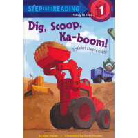Dig, Scoop, Ka-boom! (Step into Reading, Step 1) 挖土机轰隆隆 ISB