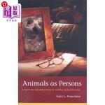 【中商海外直订】Animals as Persons: Essays on the Abolition of Anim
