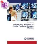 【中商海外直订】Adolescents Influence in Family Purchase Decision M