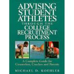 【预订】Advising Student Athletes Through the College Recruitme