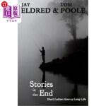 【中商海外直订】Stories in the End: Short Letters from a Long Life