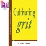 【中商海外直订】Cultivating Grit: An Approach to Increasing Confide