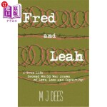 【中商海外直订】Fred & Leah: A True Life Second World War Drama of