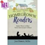 【中商海外直订】Homegrown Readers: Simple Ways To Help Your Child L