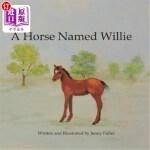 【中商海外直订】A Horse Named Willie