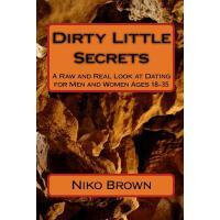 【预订】Dirty Little Secrets: A Raw and Real Look at Dating for