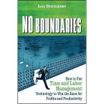 【预订】No Boundaries: How to Use Time and Labor Management Tec