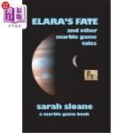 【中商海外直订】Elara's Fate and Other Marble Game Tales
