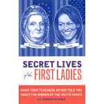 SECRET LIVES OF THE 1ST LADIES(ISBN=9781594744327) 英文原版