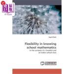 【中商海外直订】Flexibility in Knowing School Mathematics