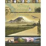 【预订】Moving Washington Timeline: The First Century of the Wa