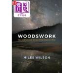 【中商海外直订】Woodswork: New and Selected Stories of the American