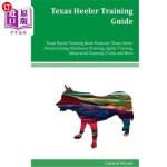 【中商海外直订】Texas Heeler Training Guide Texas Heeler Training B
