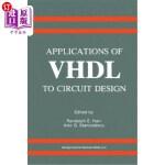 【中商海外直订】Applications of VHDL to Circuit Design