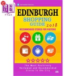 【中商海外直订】Edinburgh Shopping Guide 2018: Best Rated Stores in