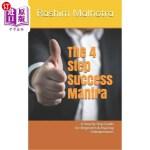 【中商海外直订】The 4 Step Success Mantra