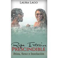 【预订】Ropa Interior Prescindible: Ibiza, Sexo E Insolacion
