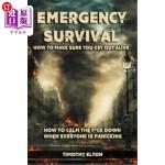 【中商海外直订】Emergency Survival: How To Make Sure You Get Out Al