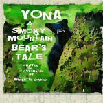 【预订】Yona a Smoky Mountain Bear's Tale