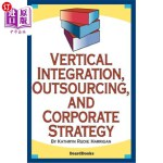 【中商海外直订】Vertical Integration, Outsourcing, and Corporate St