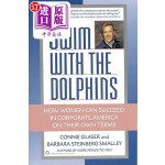 【中商海外直订】Swim with the Dolphins: How Women Can Succeed in Co