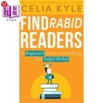【中商海外直订】Find Rabid Readers: A Beginner's Guide to Identifyi
