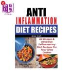 【中商海外直订】Anti Inflammation Diet Recipes - 63 Unique & Delici