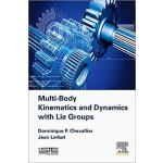 【预订】Multi-body Kinematics and Dynamics with Lie Groups 9781
