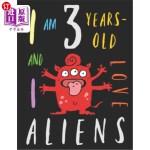 【中商海外直订】I Am 3 Years-Old and I Love Aliens: The Colouring B