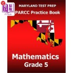 【中商海外直订】MARYLAND TEST PREP PARCC Practice Book Mathematics